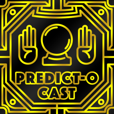 The 1st Annual Predict-O-Cast Oscar Predictions Special!