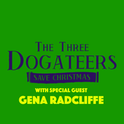 Ep. 26: The Three Dogateers (2014)