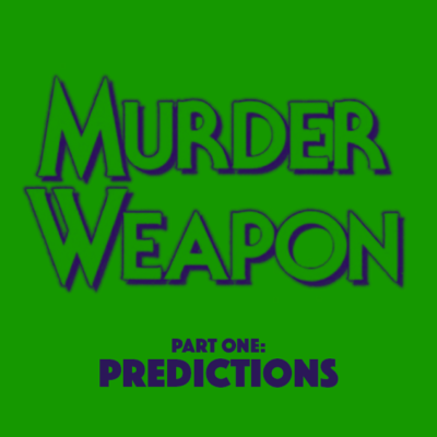 Ep. 29: Murder Weapon (1989) – Part 1