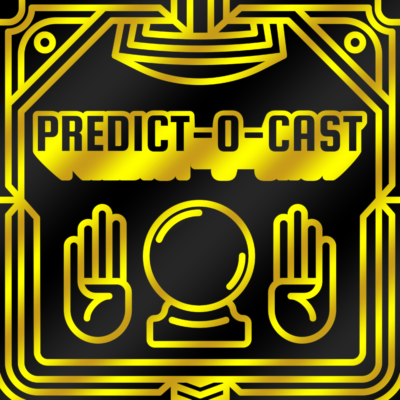 The 2nd Annual Predict-O-Cast Oscar Predictions Special!