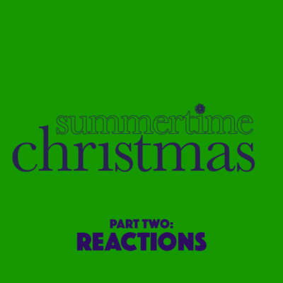 Ep. 48: Summertime Christmas (2010) – Part 2