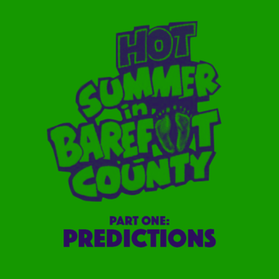 53. Hot Summer in Barefoot County (1974) – Part 1