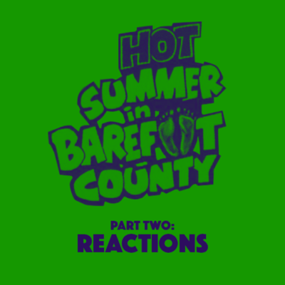 54. Hot Summer in Barefoot County (1974) – Part 2