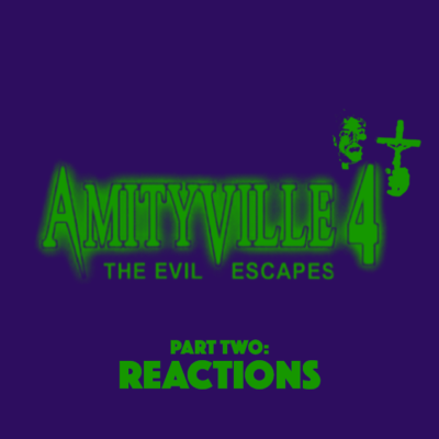 72. Amityville: The Evil Escapes (1989) – Part 2