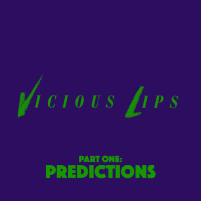 69. Vicious Lips (1986) – Part 1