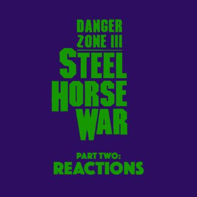 74. Danger Zone III: Steel Horse War (1990) – Part 2