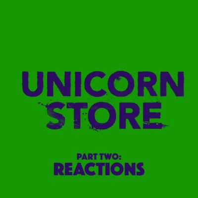 84. Unicorn Store (2017) – Part 2