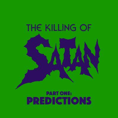 85. The Killing of Satan (1983) – Part 1