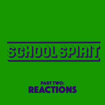 100. School Spirit (1985) – Part 2