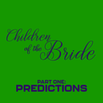 124. Children of the Bride (1990) – Part 1