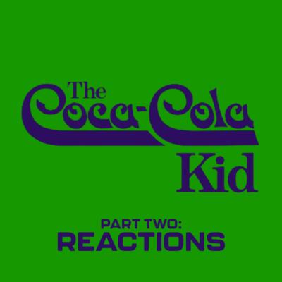 129. The Coca-Cola Kid (1985) – Part 2