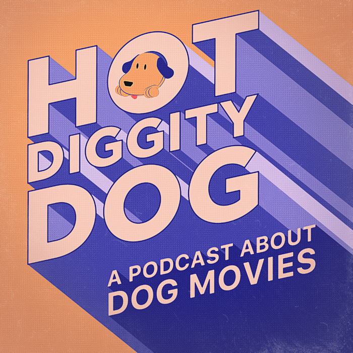 cover art for Hot Diggity Dog podcast