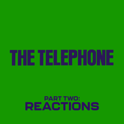 142. The Telephone (1988) – Part 2