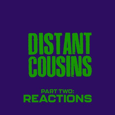 166. Distant Cousins (1993) – Part 2