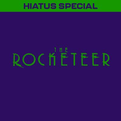 HIATUS SPECIAL: The Rocketeer (1991)